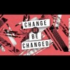Young Composers Commission: Change Or Be Changed